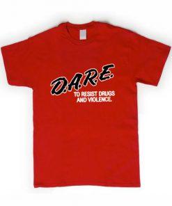 D.A.R.E violence T-shirt