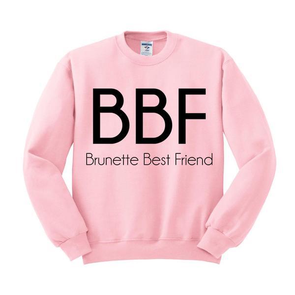 Brunette Best Friend BBF Crewneck Sweatshirt