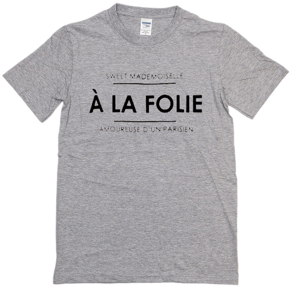 a la folie T-Shirt