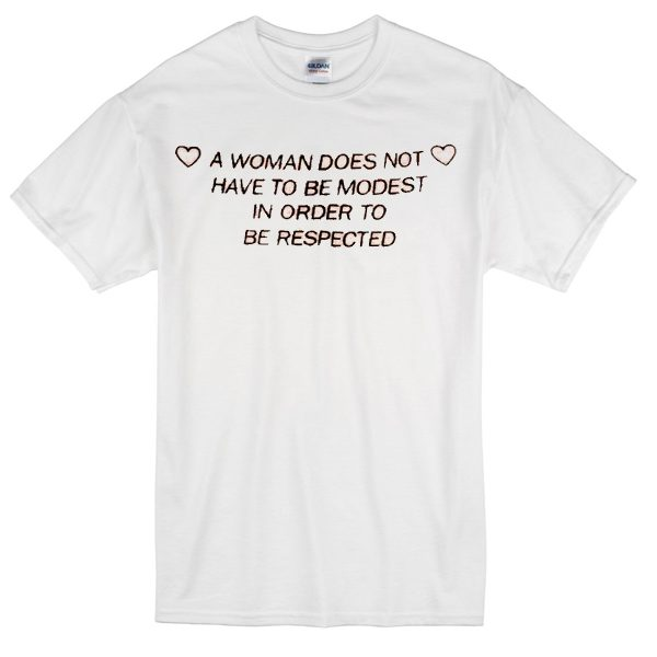 a woman quote T-shirt