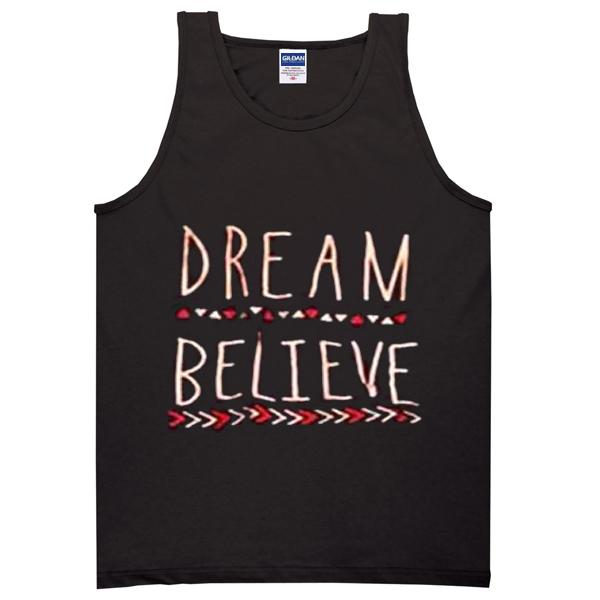 dream believe Adult tank top