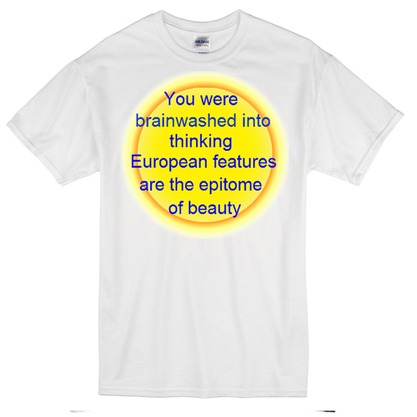 you were brainwashed quote T-shirt