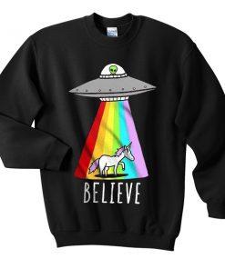 believe ufo sweatshirt