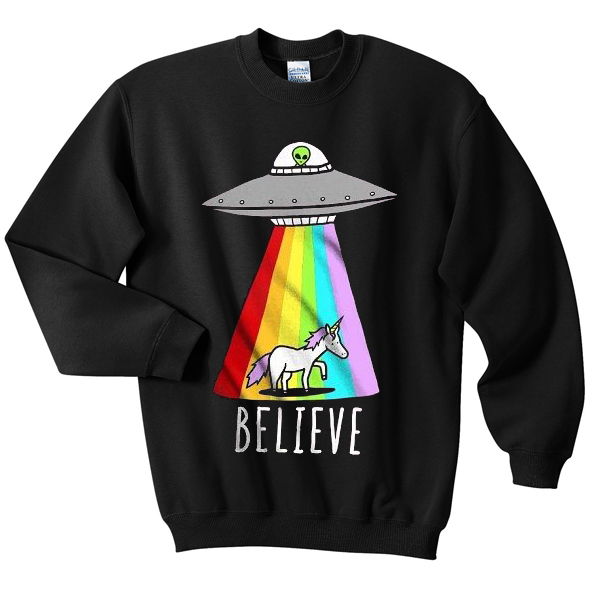 believe ufo sweatshirt