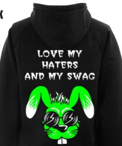 Love my haters and my swag BACK Hoodie