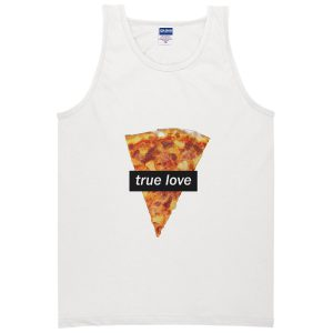 True Love Pizza Tanktop