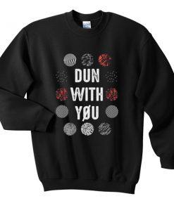 Twenty One Pilot Dun With You Unisex Sweatshirts