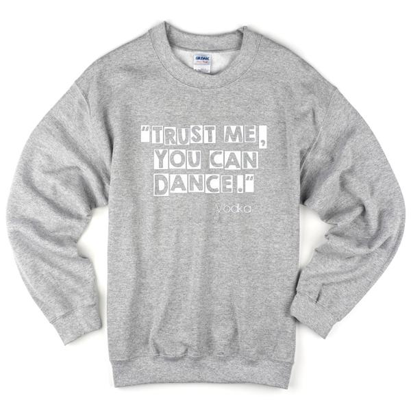 vodka-quotes-sweatshirt