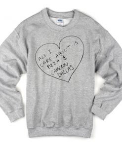 all-i-care-about-is-pizza-and-cameron-dallas-unisex-sweatshirts