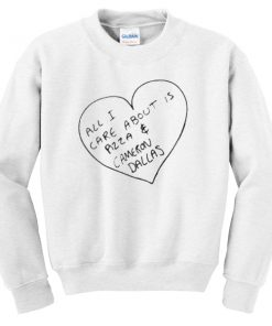 all i care about is pizza and cameron dallas Unisex Sweatshirts