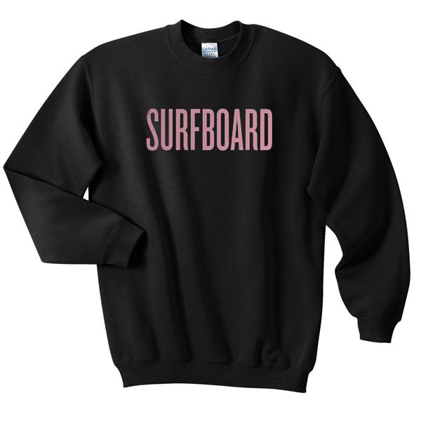 beyonce surfboard Unisex Sweatshirts