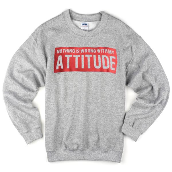 attitude sweatshirt