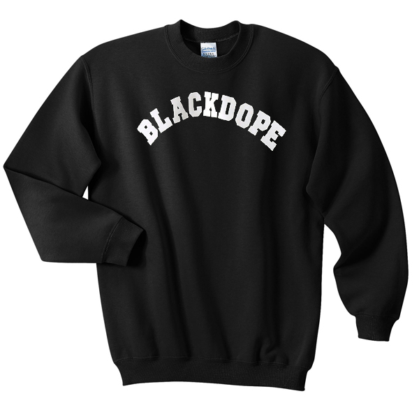BlackDope Sweatshirt