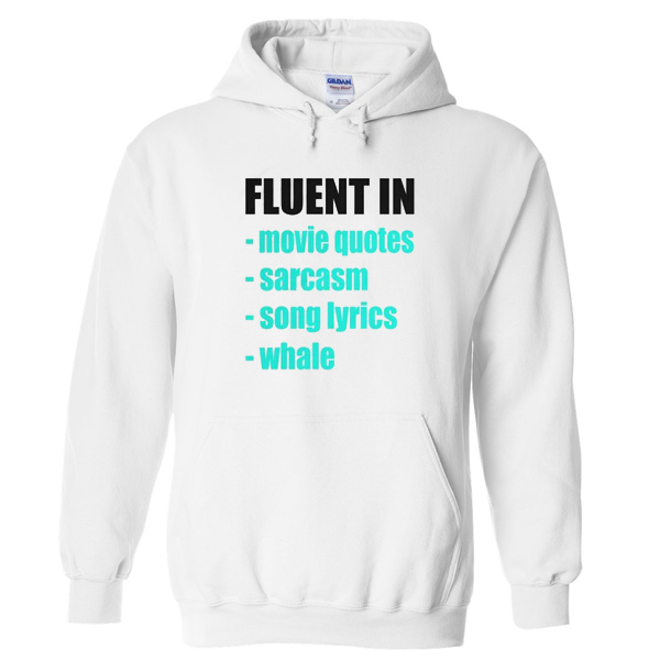 Fluent in Hoodie