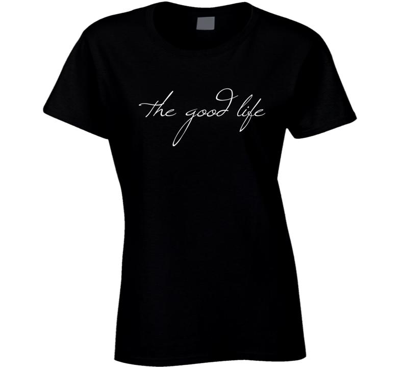 f8f55d78 The Good Life Fun Graphic Adventure Wanderlust Tee Shirt