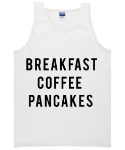 breakfast coffee pancakes tanktop