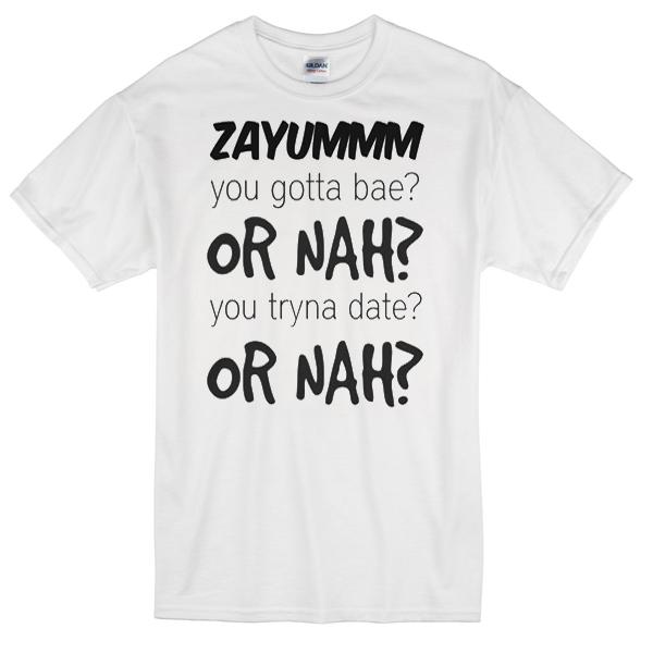 zayuuummm or nah or nah T-shirt