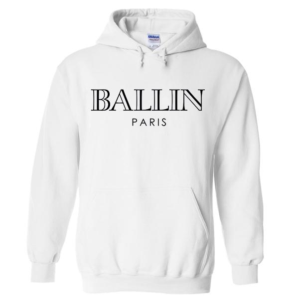Ballin Paris Hoodie