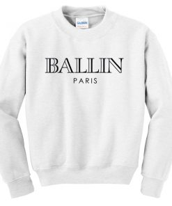 Ballin Paris Sweatshirt