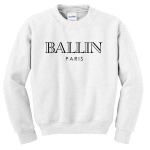 Ballin Paris Sweatshirt
