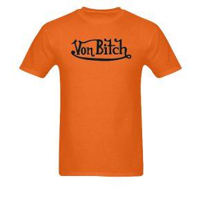 Von Bitch Orange T-shirt