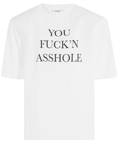 You fuckin Asshole T-shirt