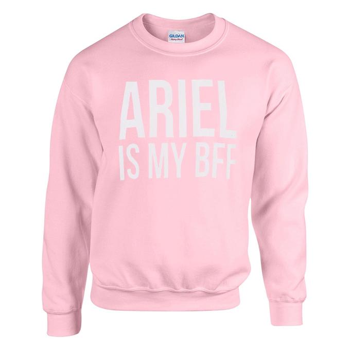 Ariel is My Bff Pink Sweatshirt