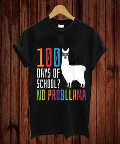 100 Days Of School – No Probllama – Llama Lovers Kids Shirt T-shirt