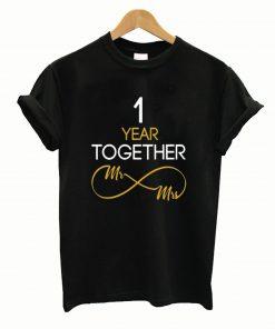 1 Year Anniversary Couples TShirt