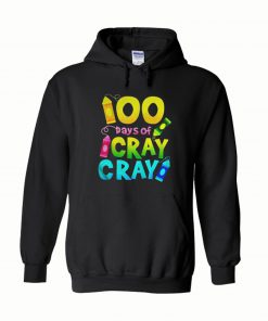 100 Days Cray Of Cray Teacher Black Version2 Hoodie