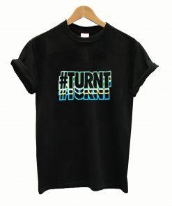 #TURNT T-shirt