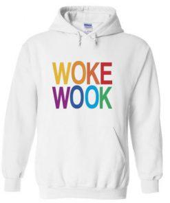 Woke Wook Hoodie