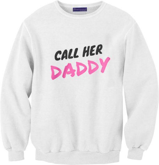 Call Her Daddy Podcast Unisex Sweatshirts